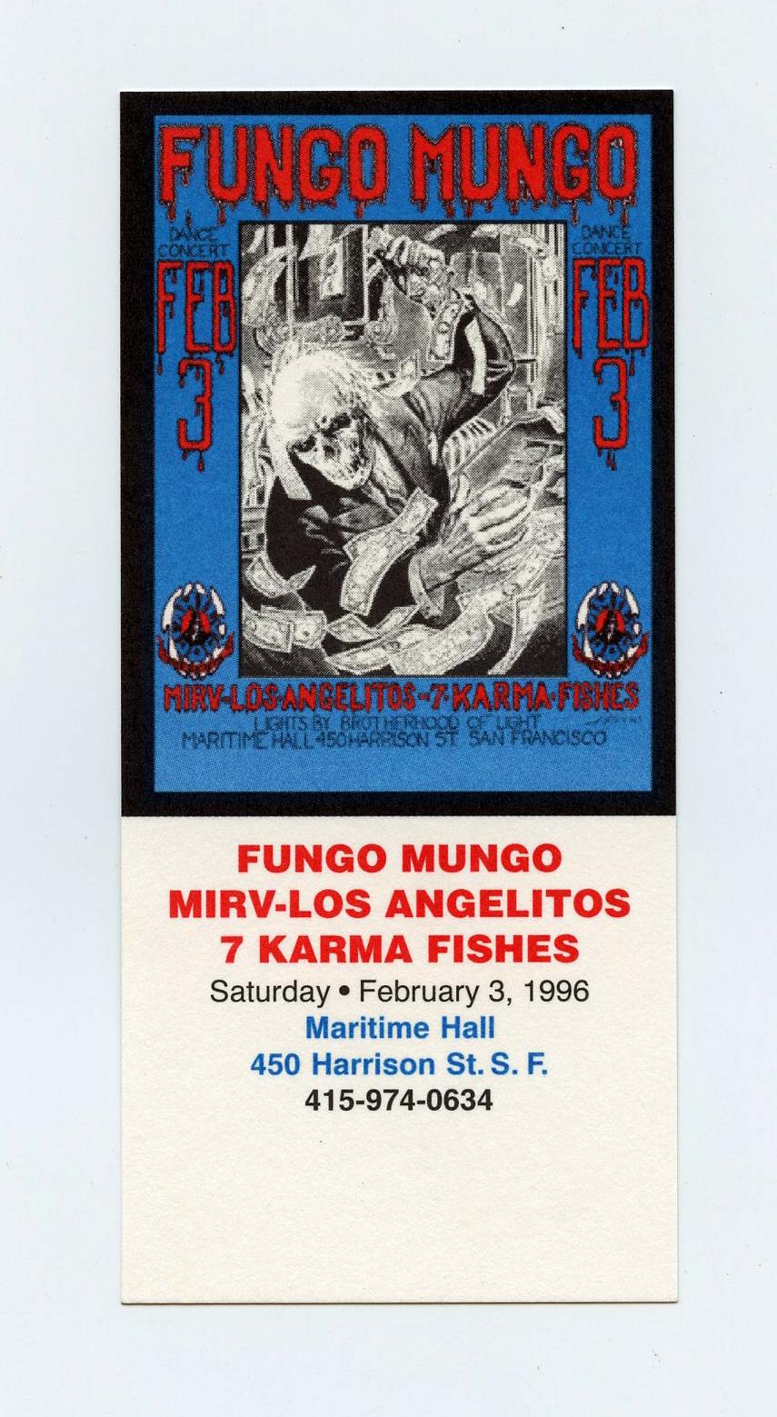 Maritime Hall 1996 Feb 3 Ticket Fungo Mungo MIRV Los Angelitos