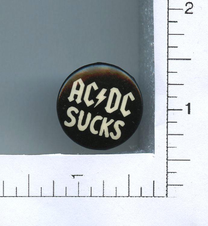 """AC/DC Button Sucks 2005 1"""" diameter"""